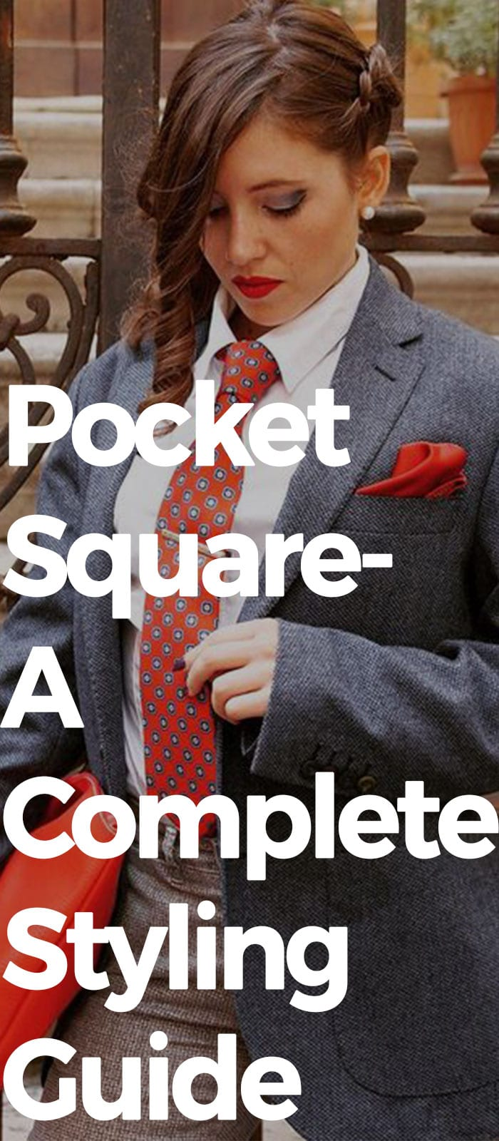 Pocket Square- A Complete Styling Guide For Women.