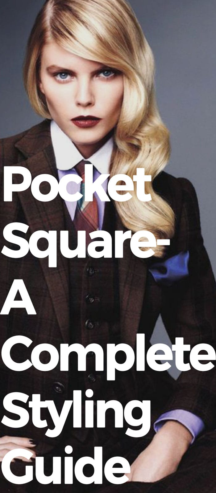 Pocket Square- A Complete Styling Guide For Women