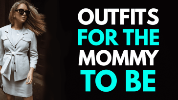 Maternity Outfits for the Mommy to be