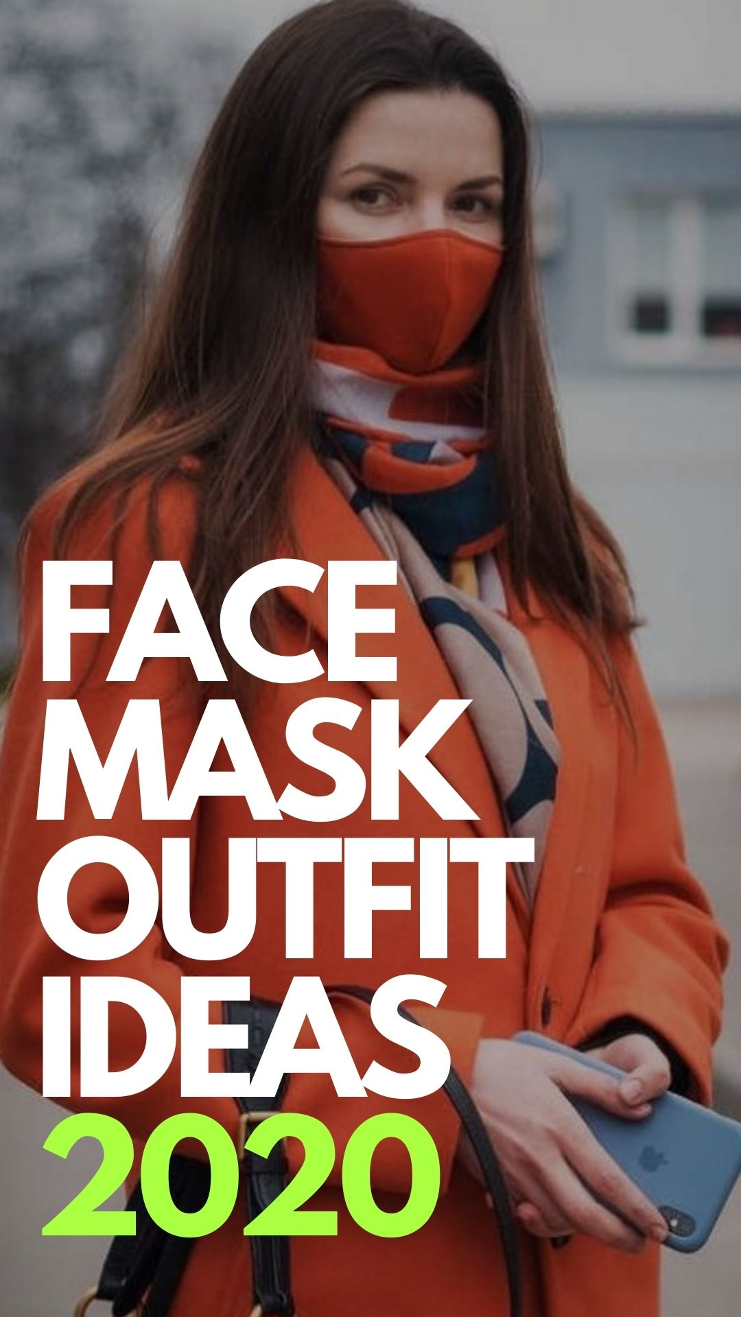 Face Mask Outfit Ideas 2020