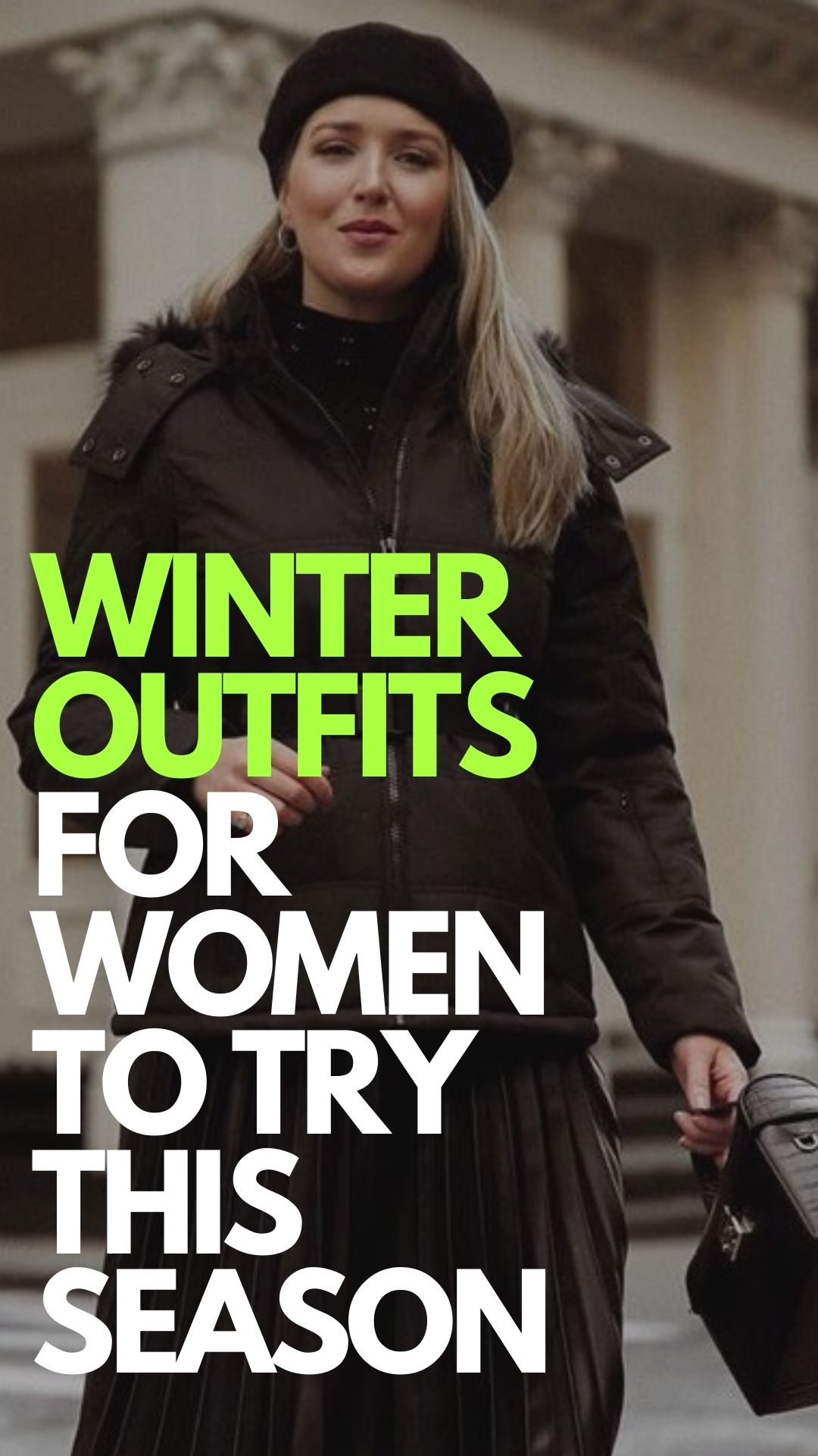 Winter Outfit Ideas To Try This Winter