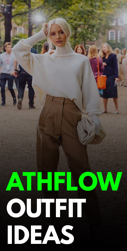 Athflow Outfit Ideas -