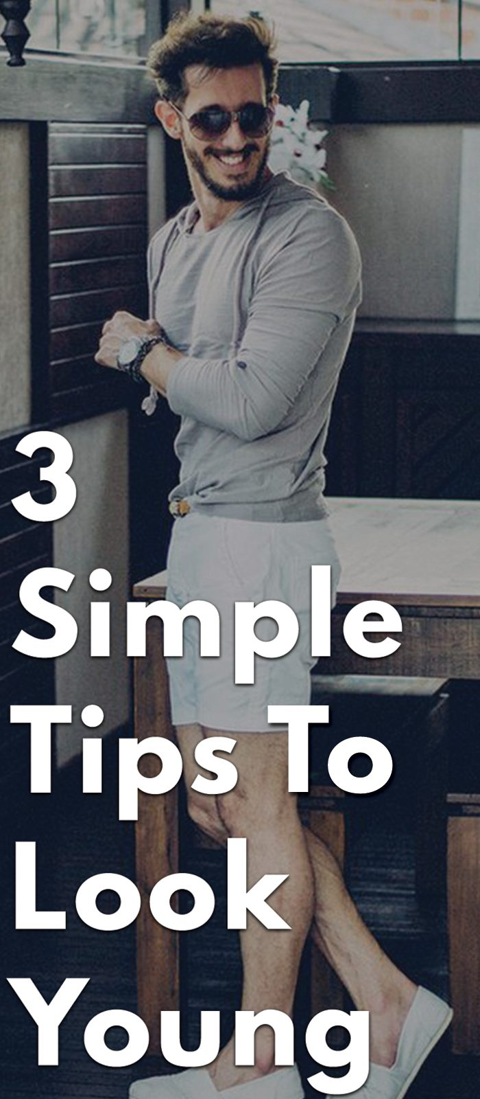 3-Simple-Tips-To-Look-Young