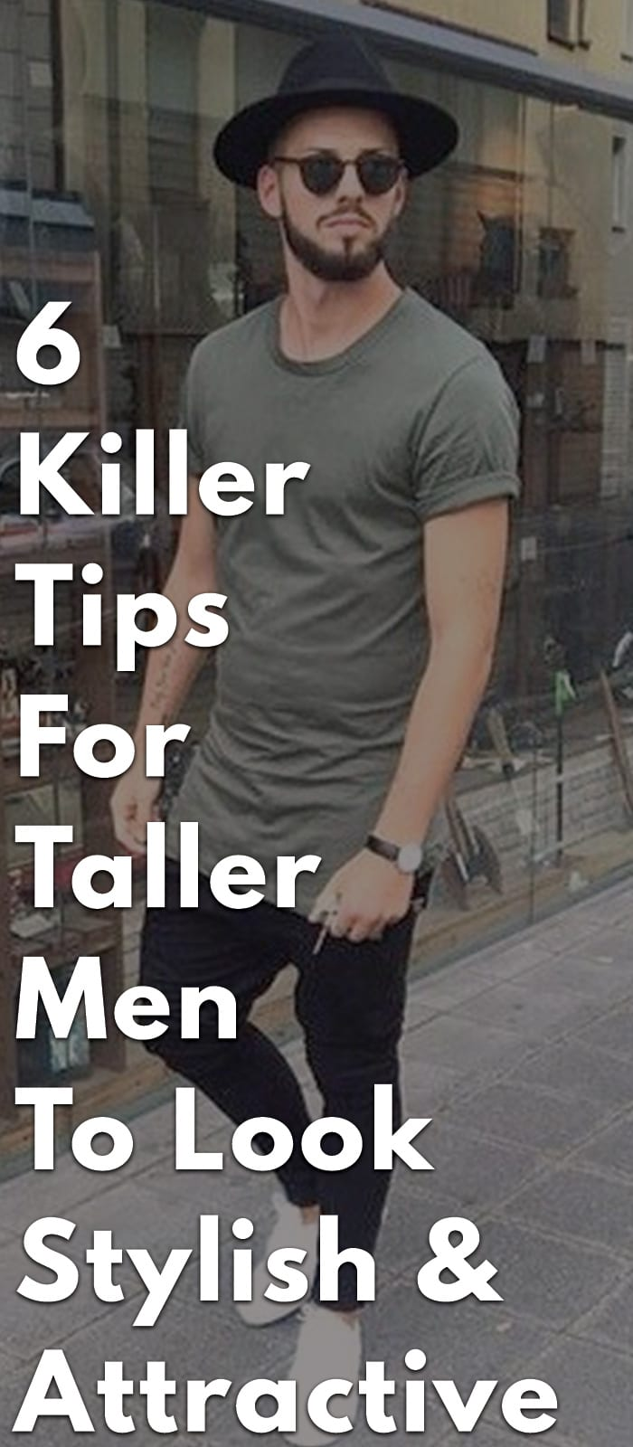 6-Killer-Tips-For-Taller-Men-To-Look-Stylish-&-Attractive