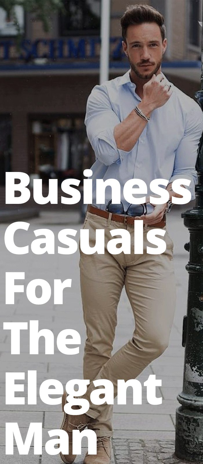 Business-Casuals-For-The-Elegant-Man