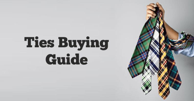 Ties Buying Guide
