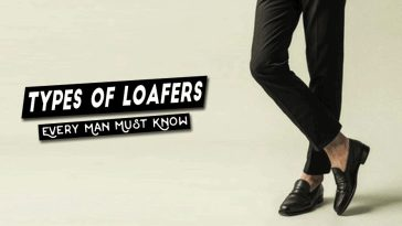 Types Of Loafers Every Man Must Know