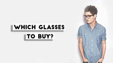 Which Mens Glasses To Buy