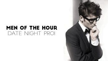 Men Of The Hour – Date Night Pro!