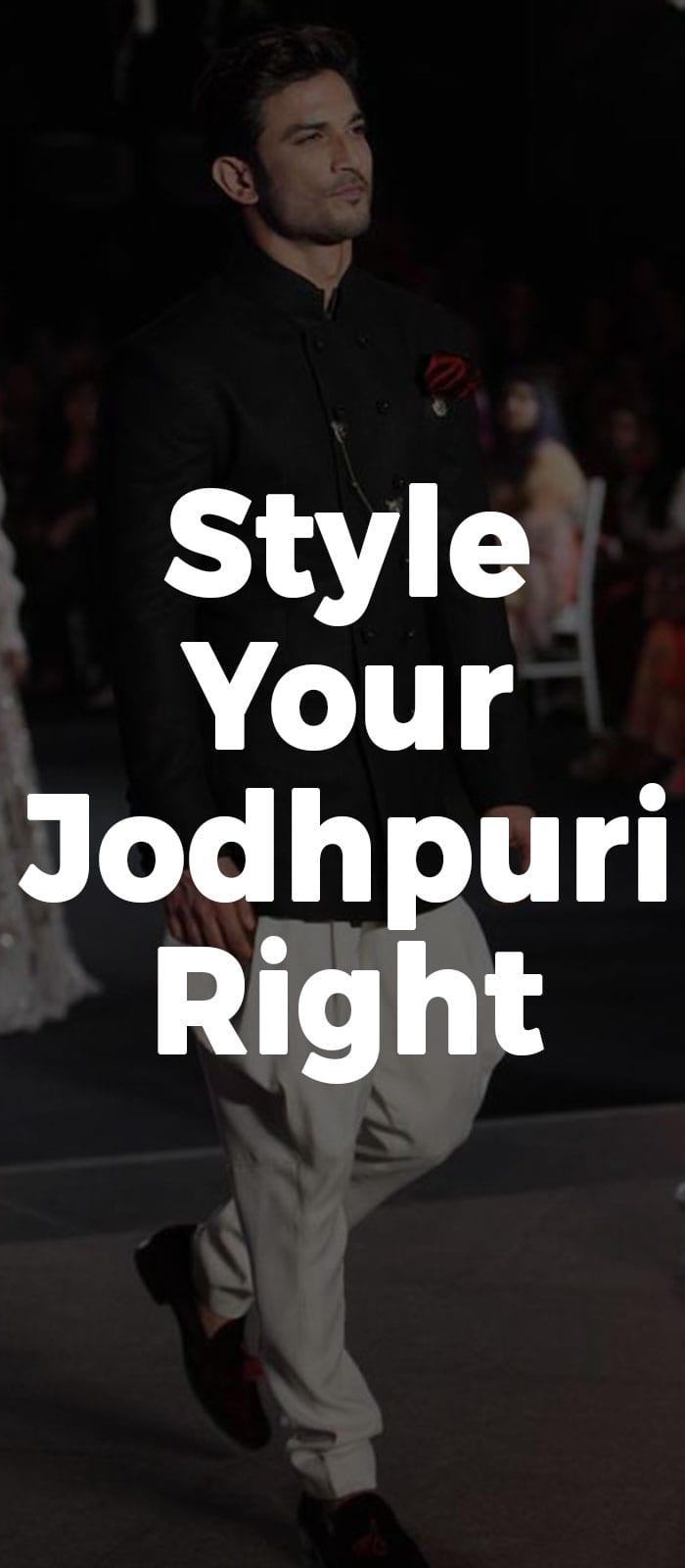 Style Your Jodhpuri Right