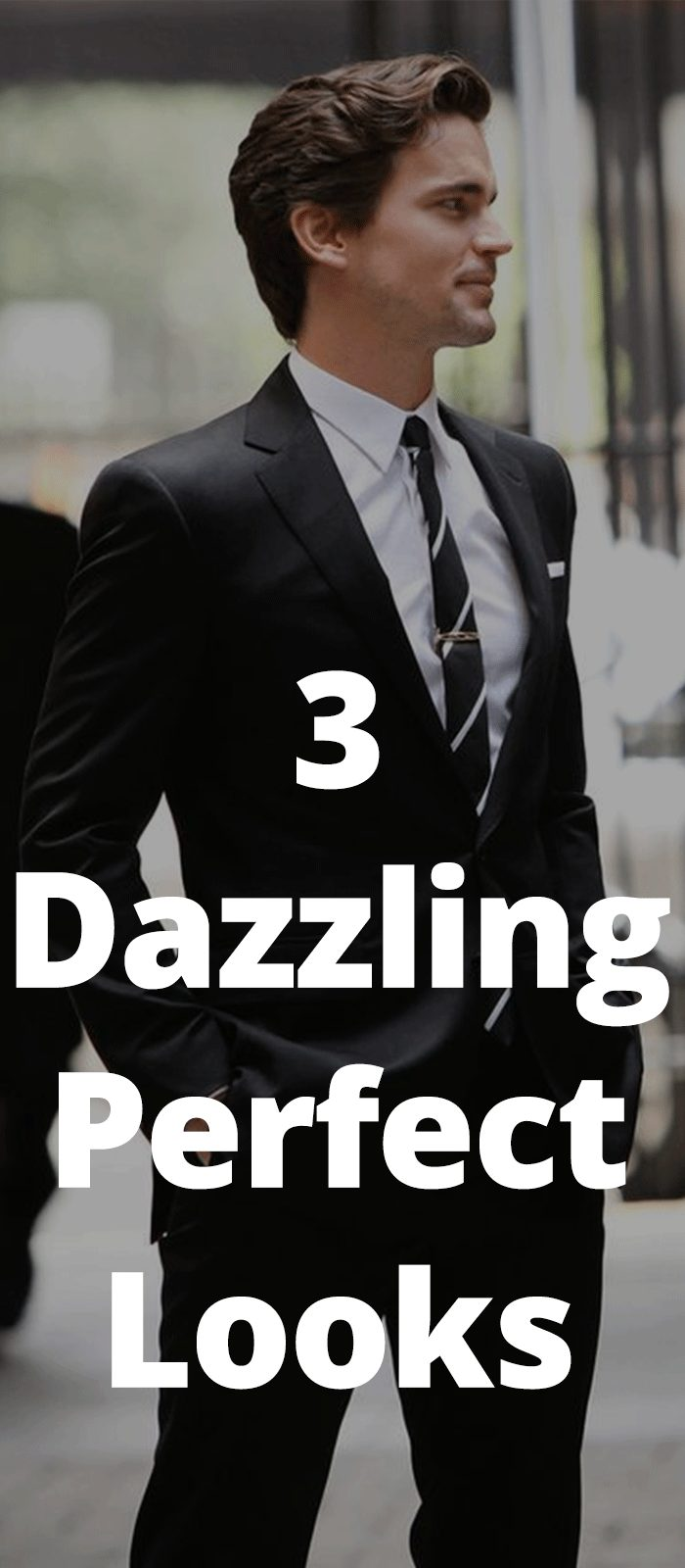 3 Dazzling Perfect Looks