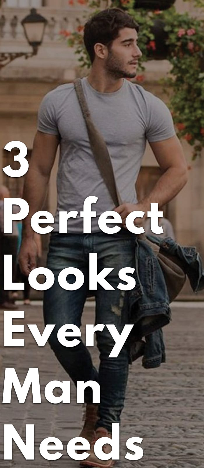 3-Perfect-Looks-Every-Man-Needs
