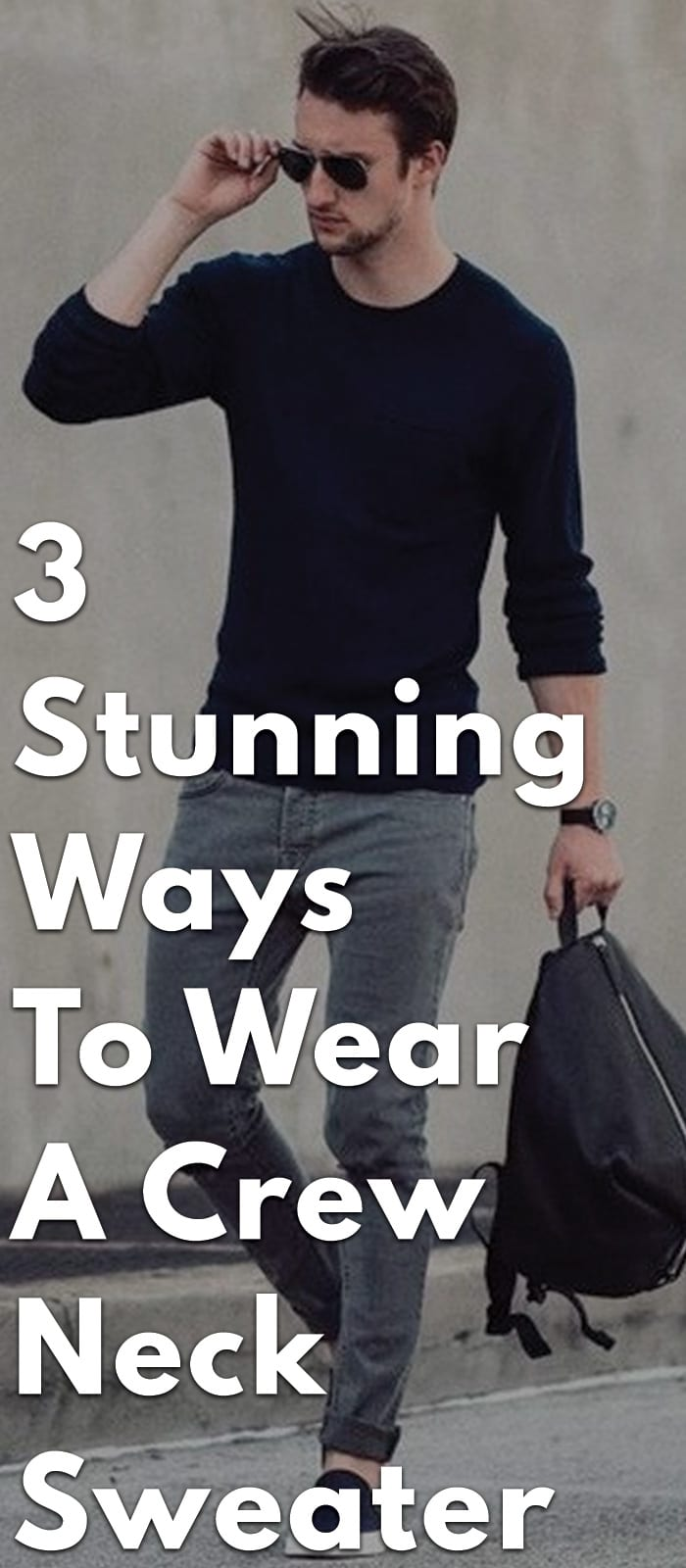 3-Stunning-Ways-to-Wear-a-Crew-Neck-Sweater