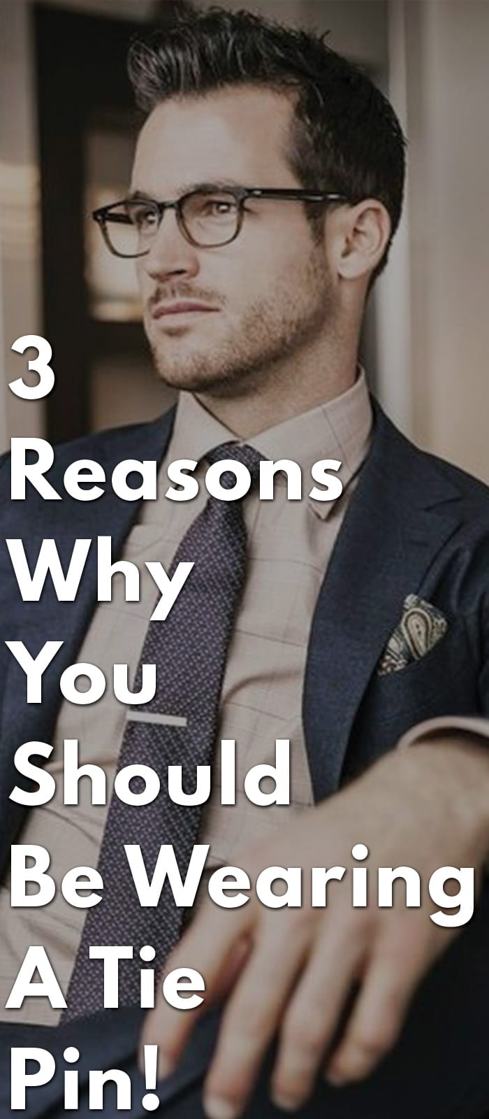 3-Reasons-Why-You-Should-Be-Wearing-A-Tie-Pin!