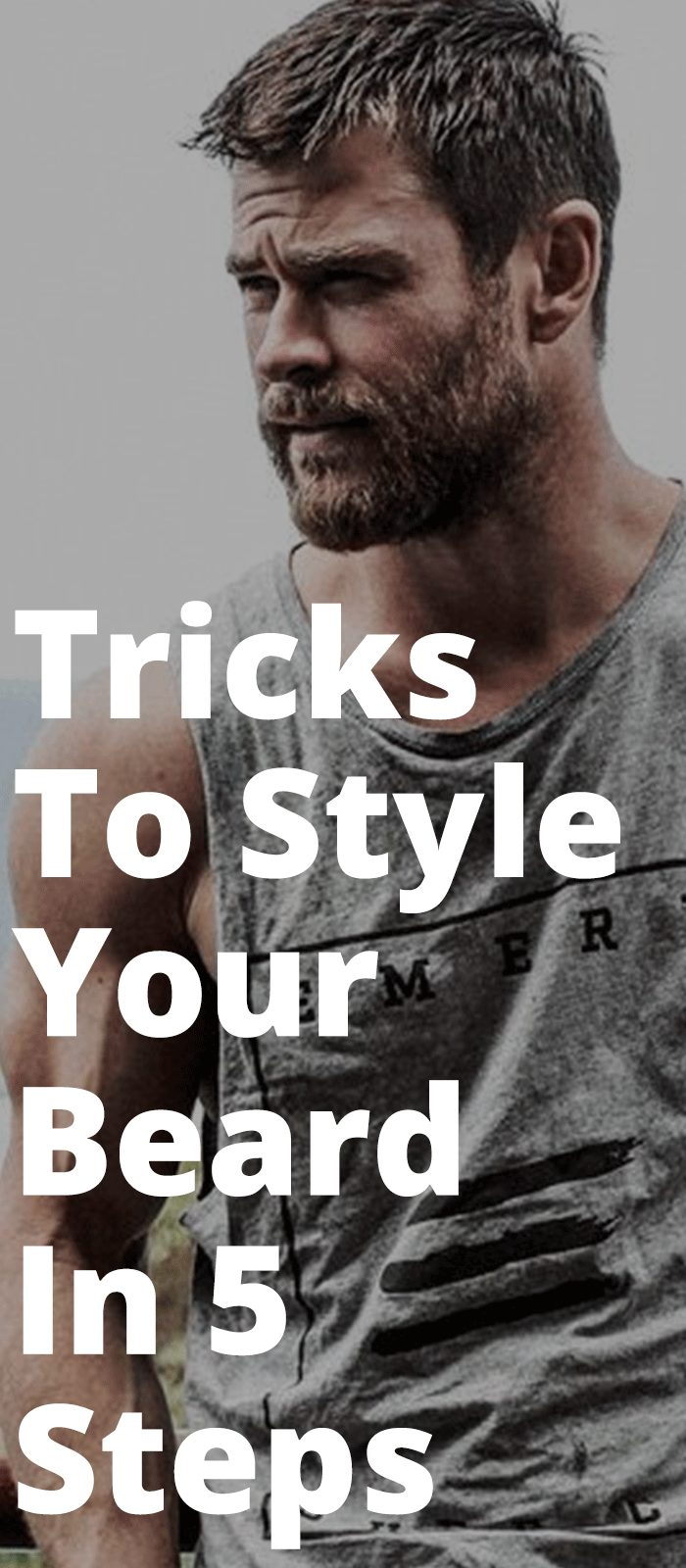 Tricks To Style Your Beard In 5 Steps