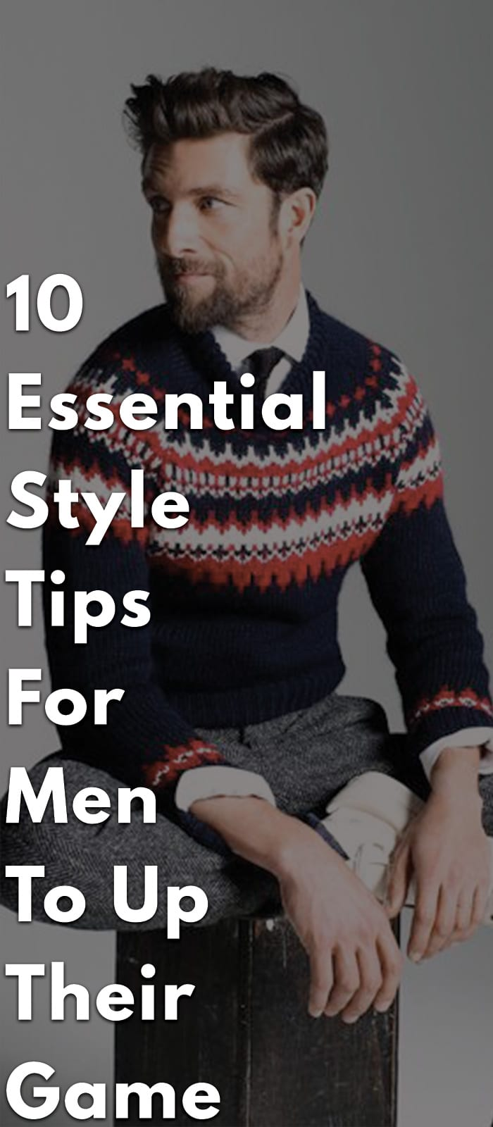 10-Essential-Style-Tips-for-Men-to-Up-Their-Game