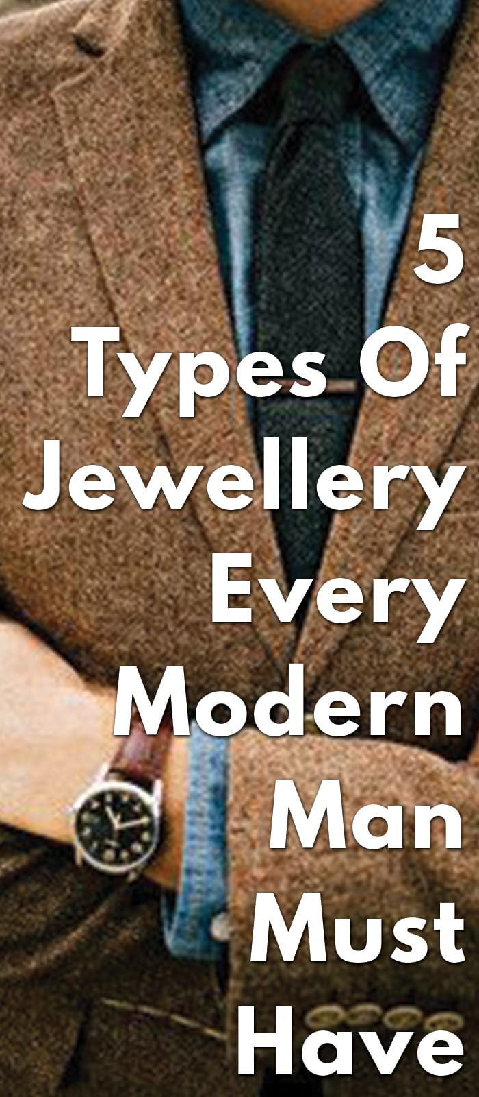 5-Types-Of-Jewellery-Every-Modern-Man-Must-Have