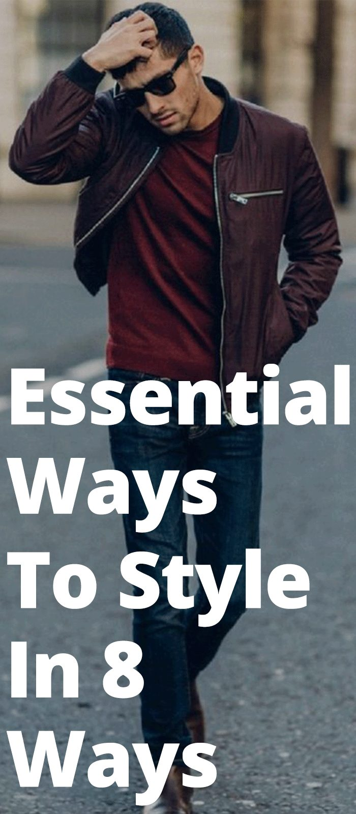 Essential Ways To Style In 8 Ways
