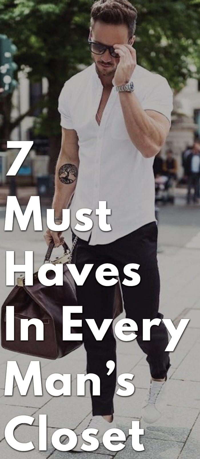 7-Must-Haves-In-Every-Man's-Closet