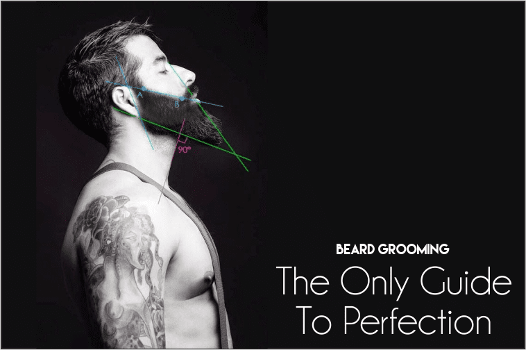 Beard Grooming - The Guide to