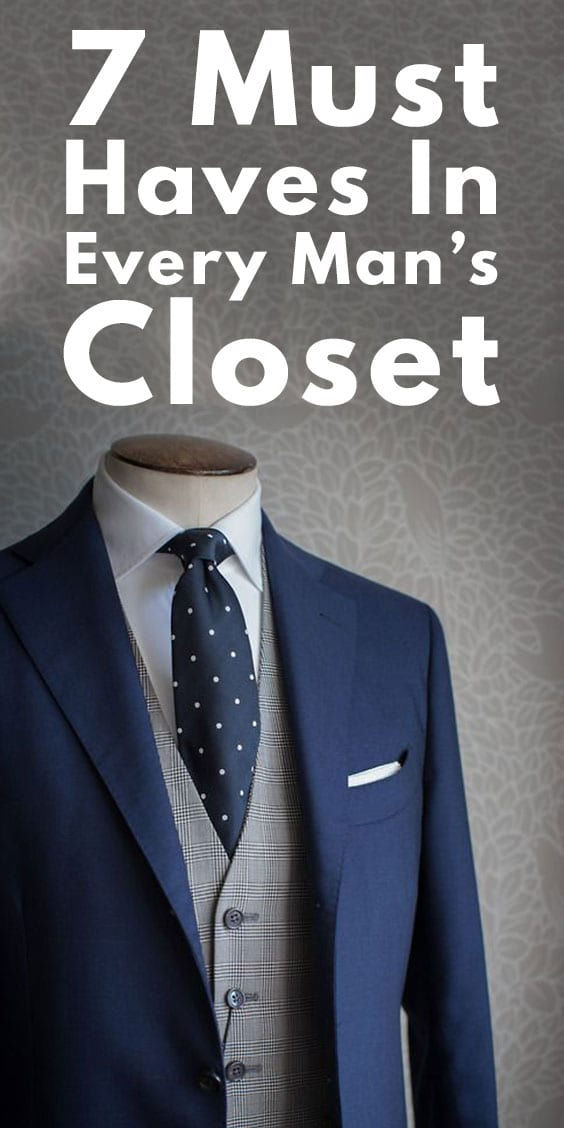 Must Haves in Every Guy's Closet