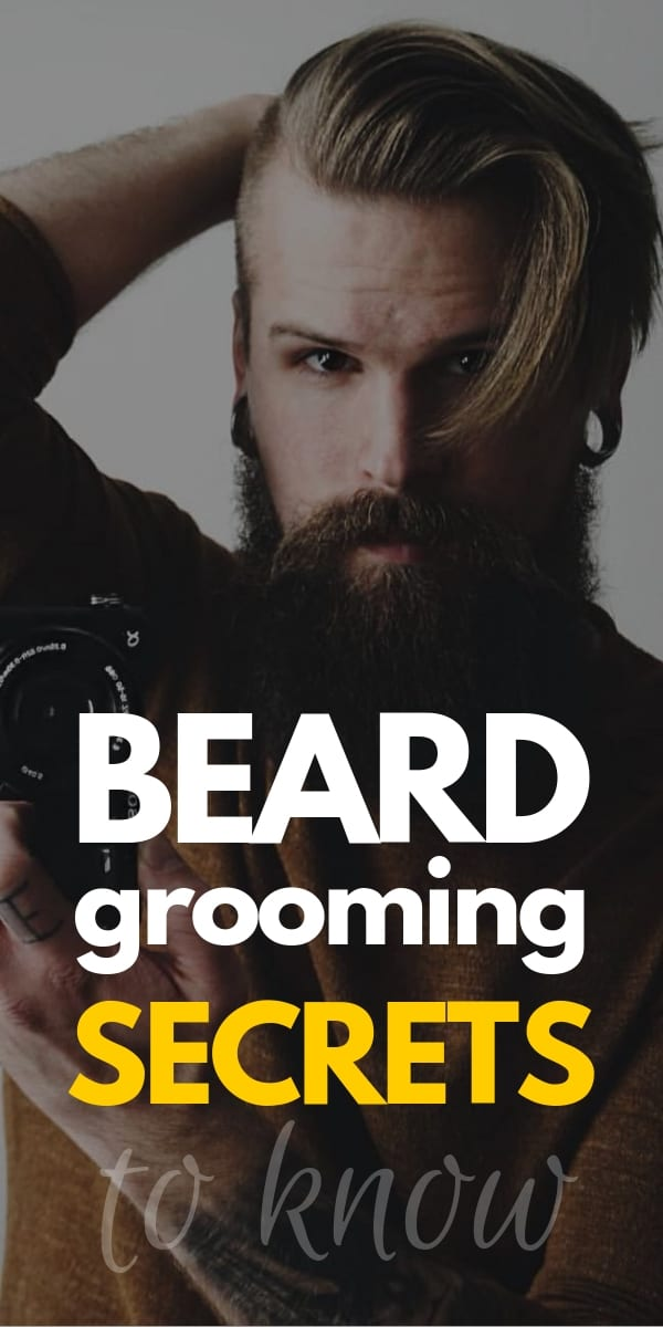 best beard grooming secrets