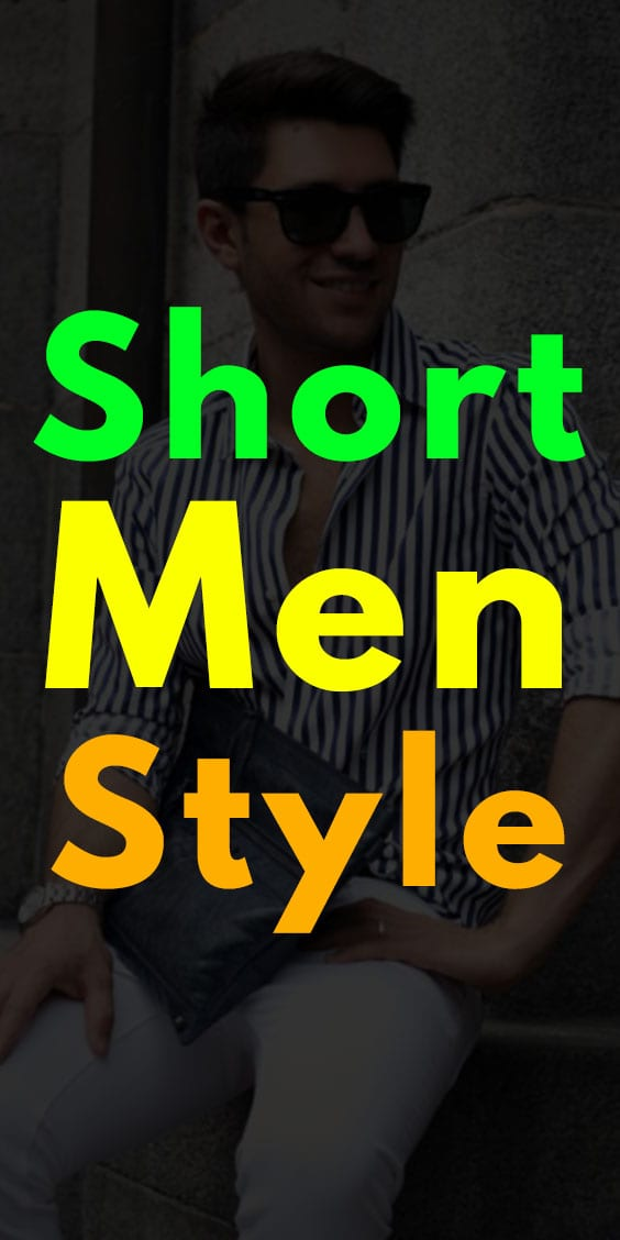 Short Men Style Guide