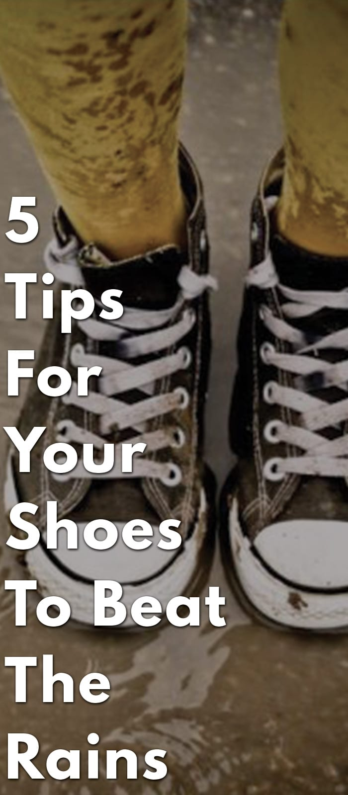 5-Tips-For-Your-Shoes-To-Beat-The-Rains
