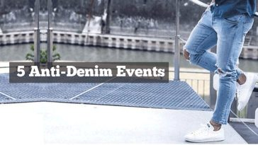 The 5 Anti-Denim Events