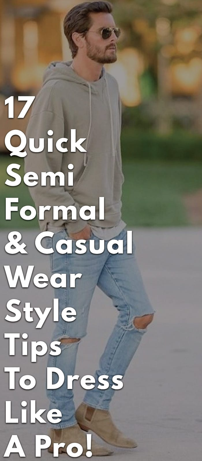 17-Quick-Semi-Formal-&-Casual-Wear-Style-Tips-To-Dress-Like-A-Pro!