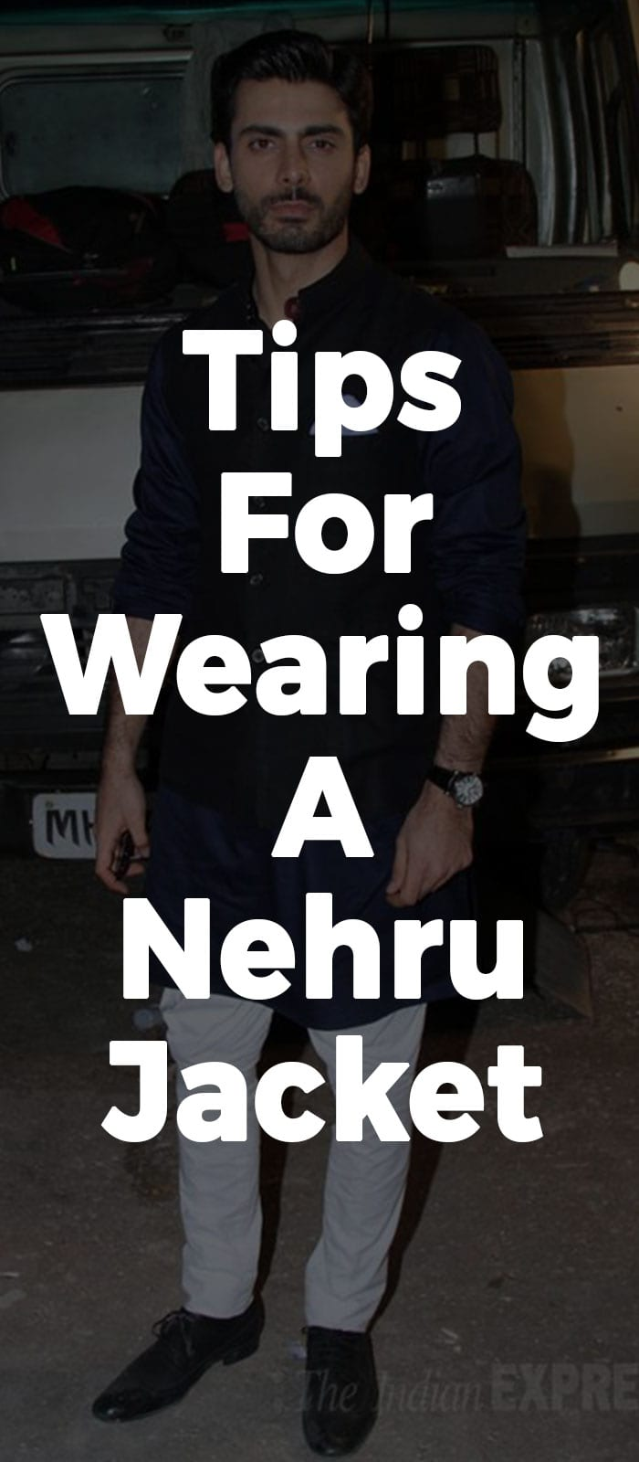 Tips For Wearing A Nehru Jacket.