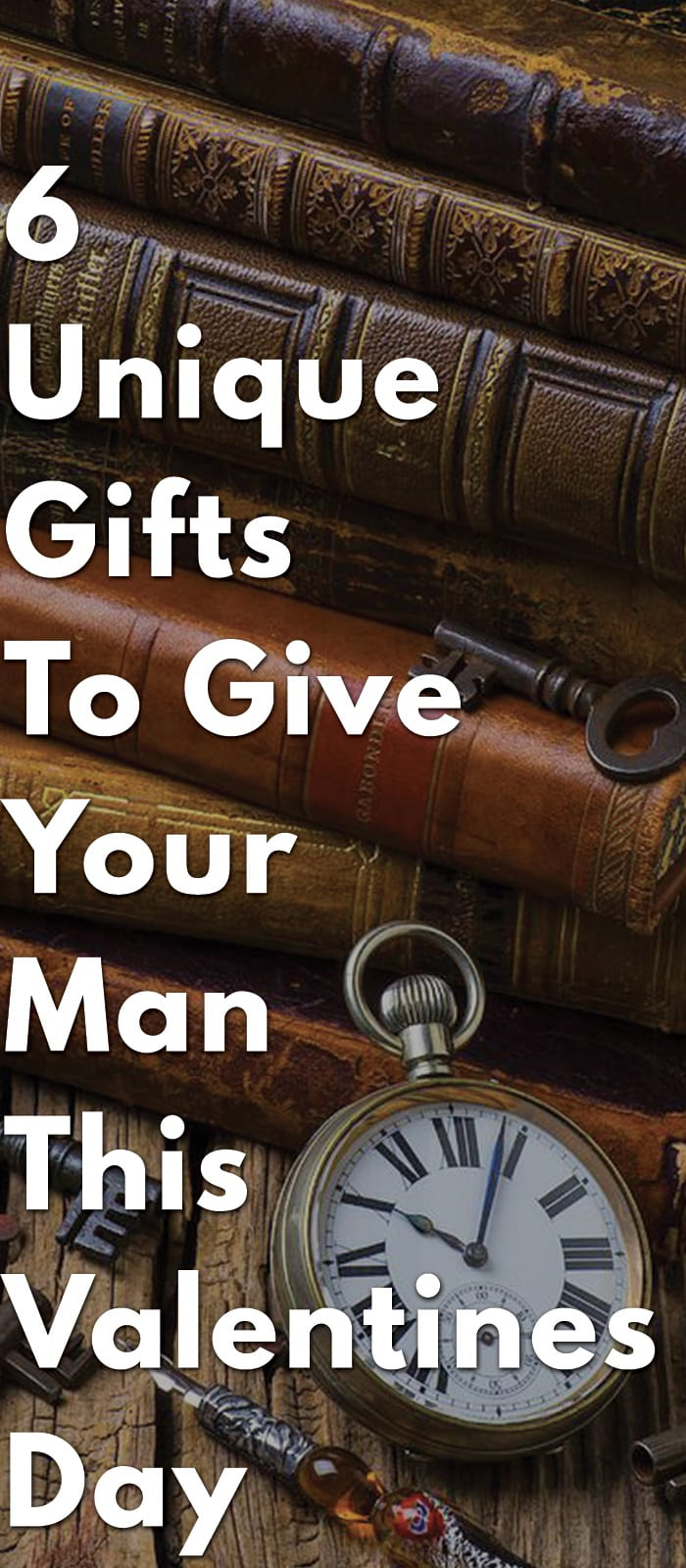 6-Unique-Gifts-To-Give-Your-Man-This-Valentine's-Day