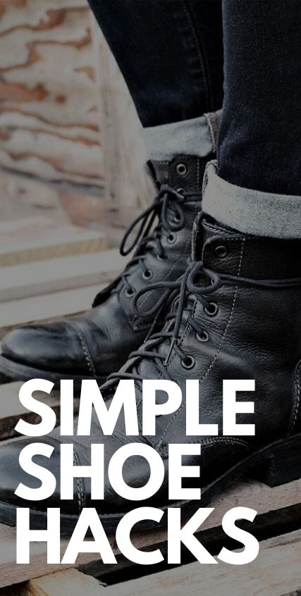 Simple Shoe Hacks