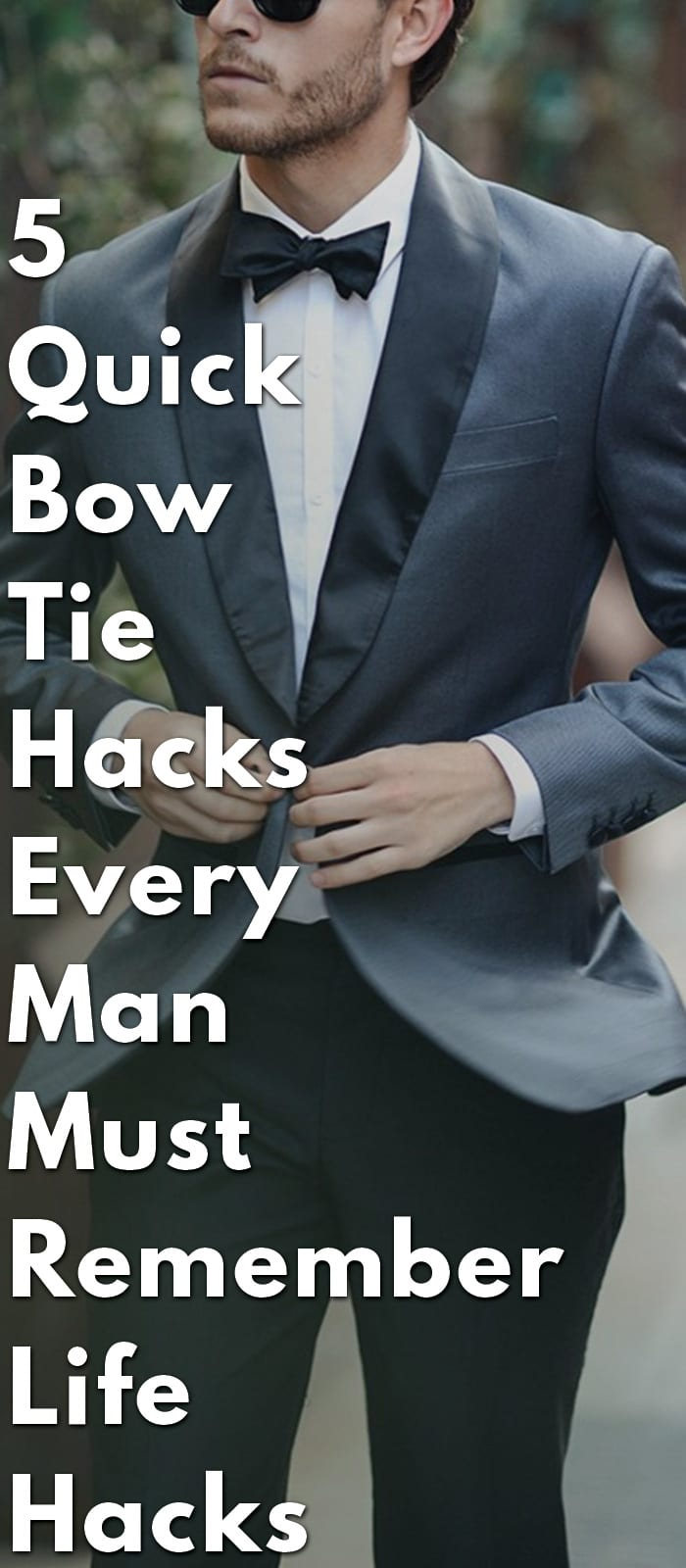 5-Quick-Bow-Tie-Hacks-Every-Man-Must-Remember--Life-Hacks
