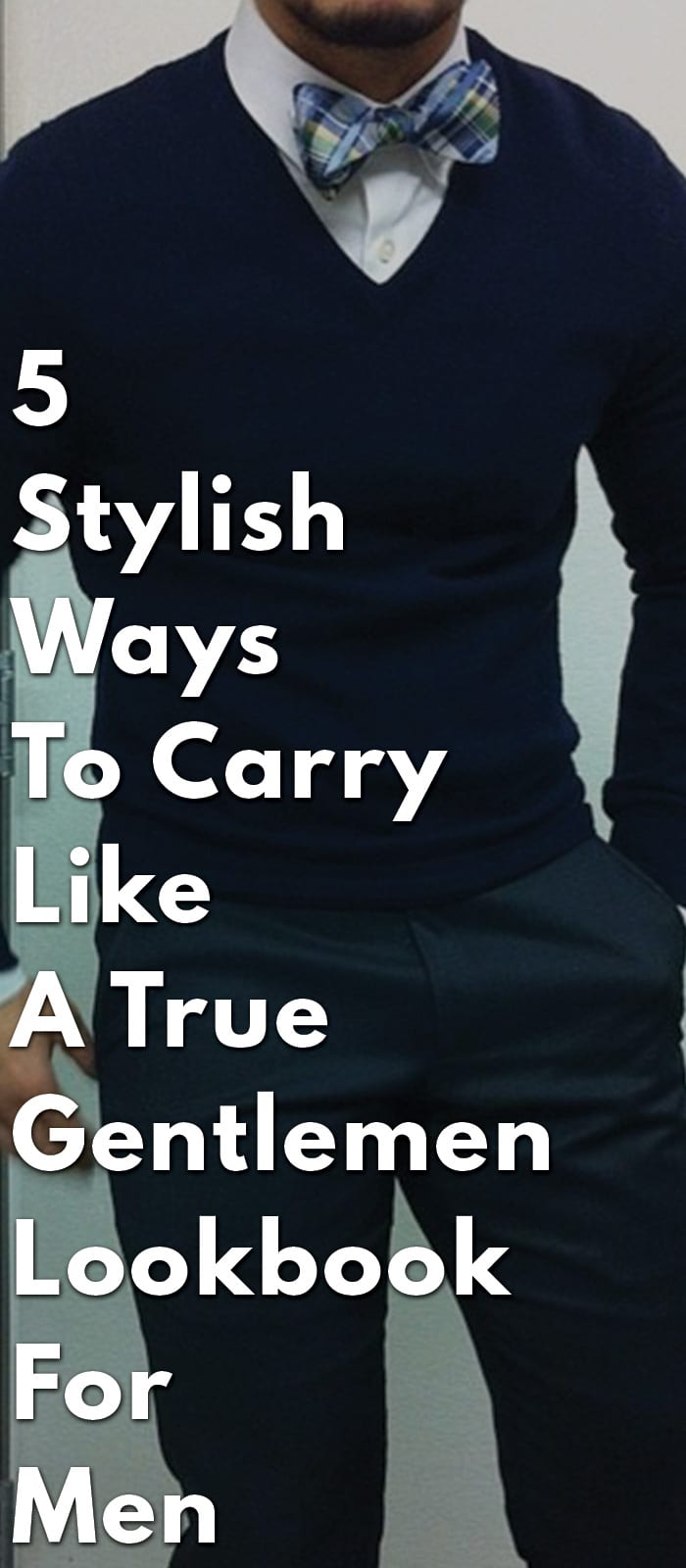 5-Stylish-Ways-To-Carry-Like-A-True-Gentlemen--Lookbook-For-Men