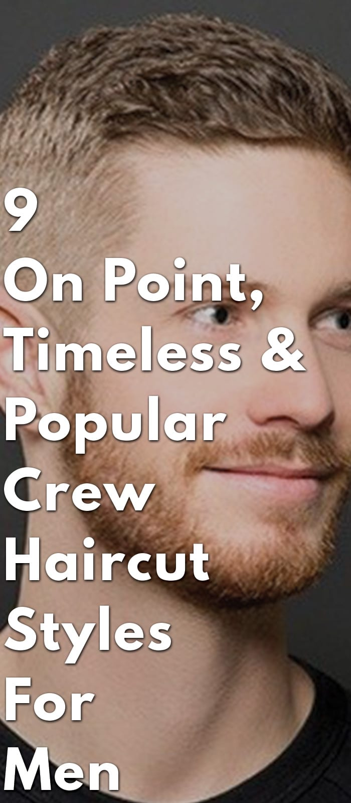 9-On-Point,-Timeless-&-Popular-Crew-Haircut-Styles-For-Men