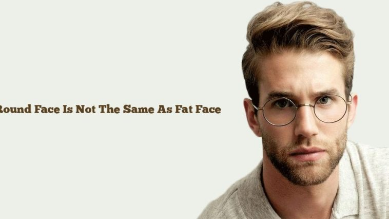 best difference between round and fat face