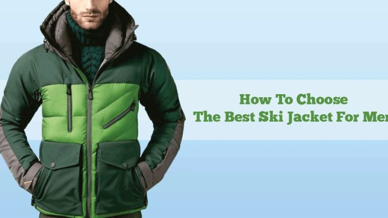 best way to choose a ski jacket