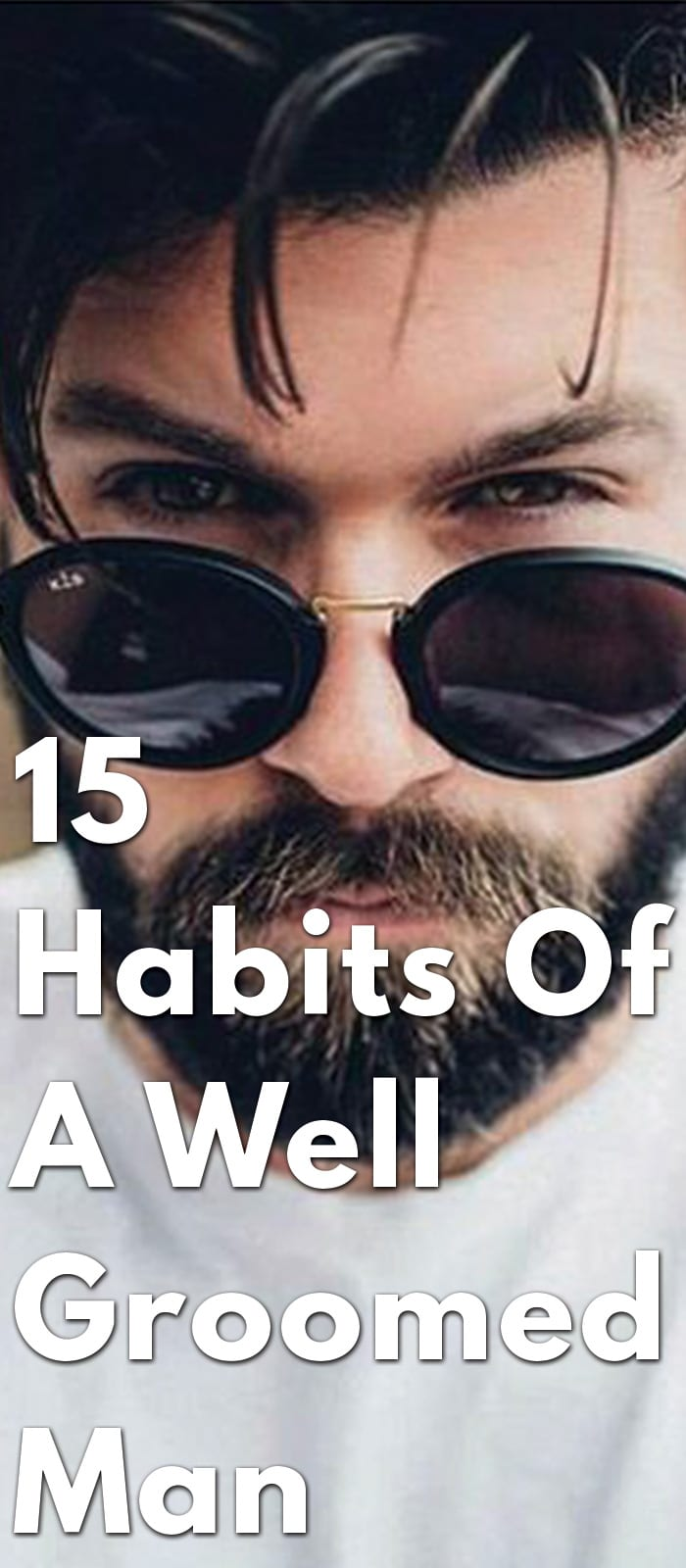 15-Habits-Of-A-Well-Groomed-Man