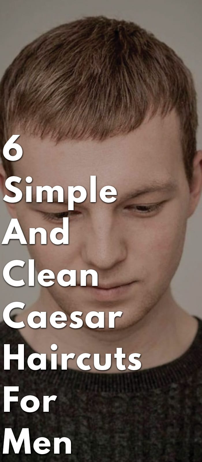 6-Simple-And-Clean-Caesar-Haircuts-For-Men