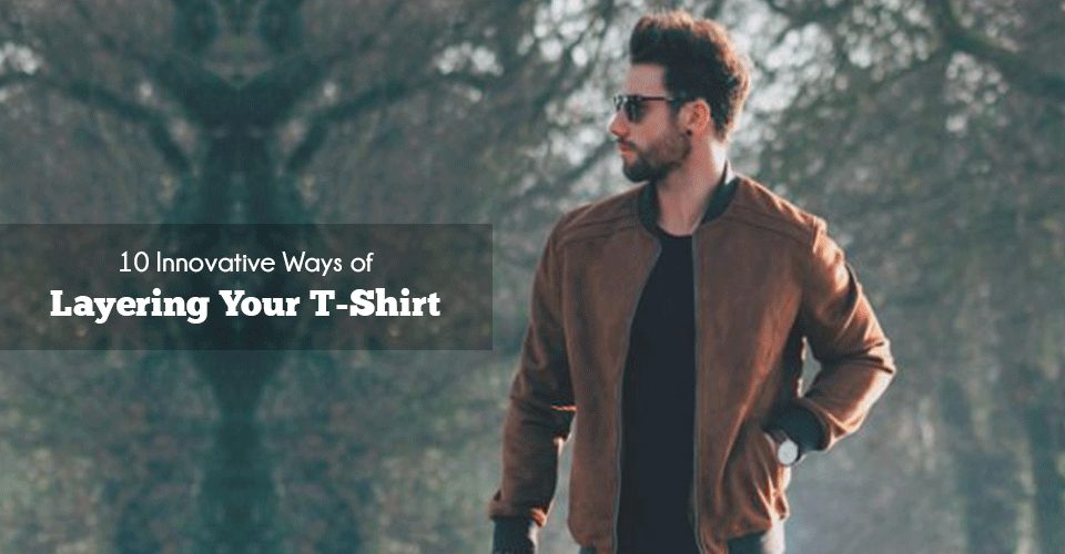 Layering your t-shirt