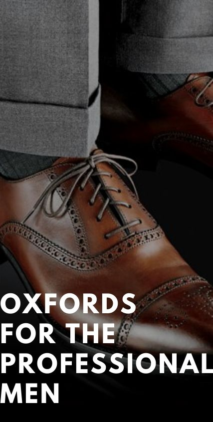 Oxfords for the Professional Men