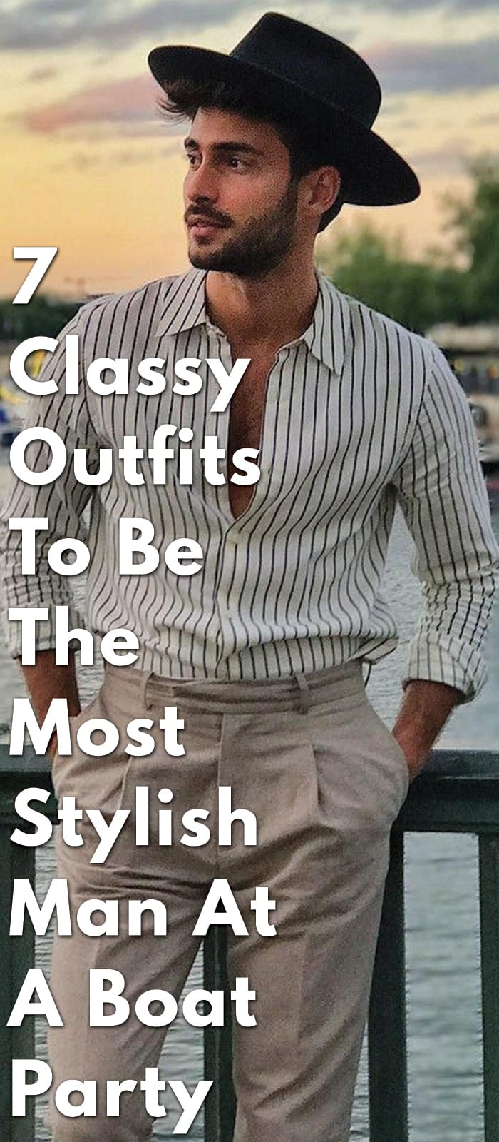 7-Classy-Outfits-To-Be-The-Most-Stylish-Man-At-A-Boat-Party