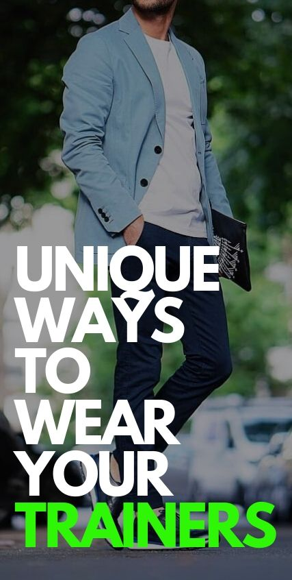 Unique Ways to Wear Your Trainers