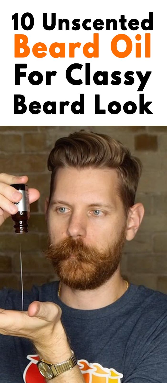 10 Unscented Beard Oil For Classy Beard Look!
