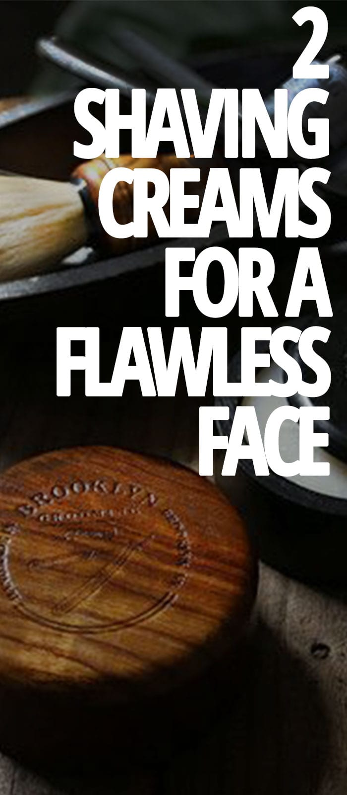 SHAVING-CREAMS-FOR-A-FLAWLESS-FACE