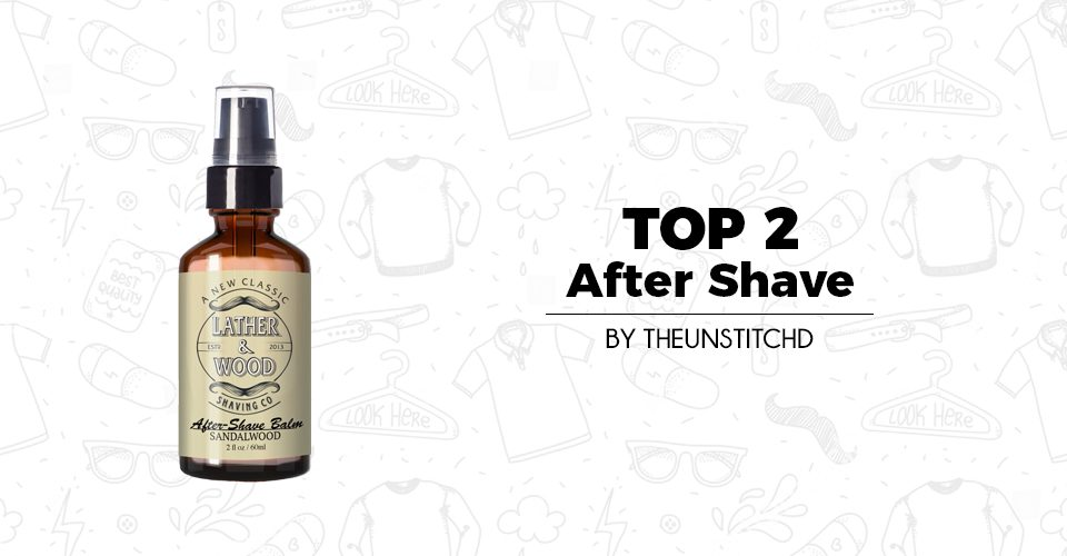 Top 02 Best After Shave for Men