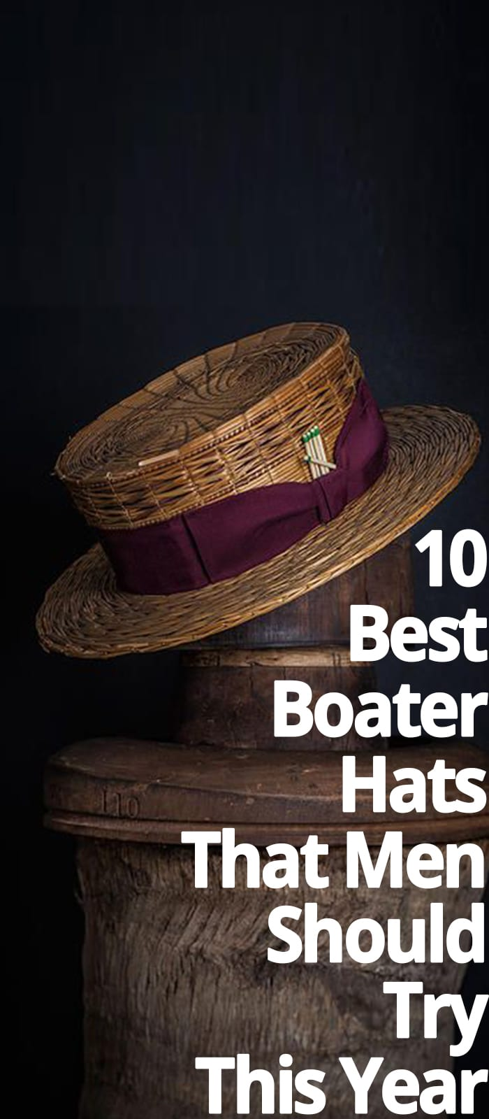 BOATER HATS THAT MEN SHOULD TRY THIS YEAR