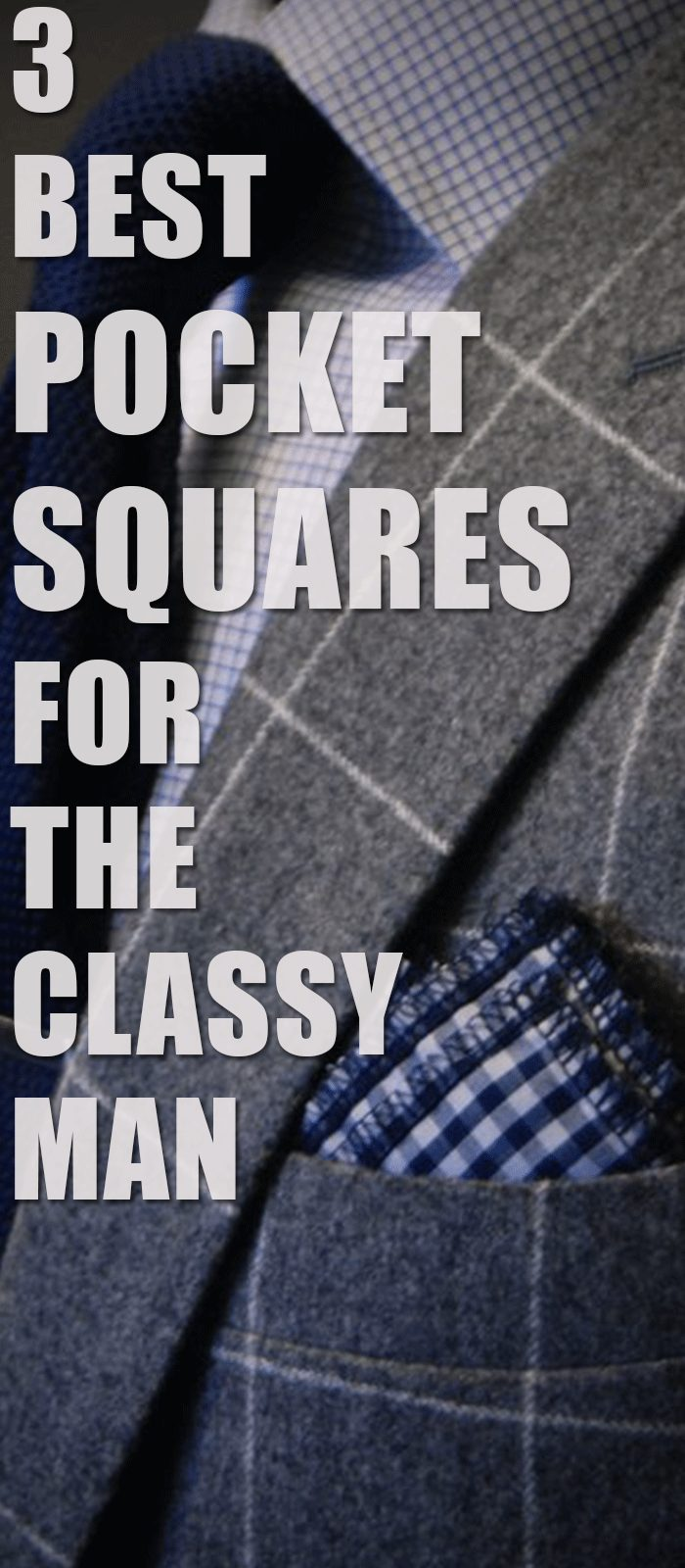 Pocket Squares For The Classy Man