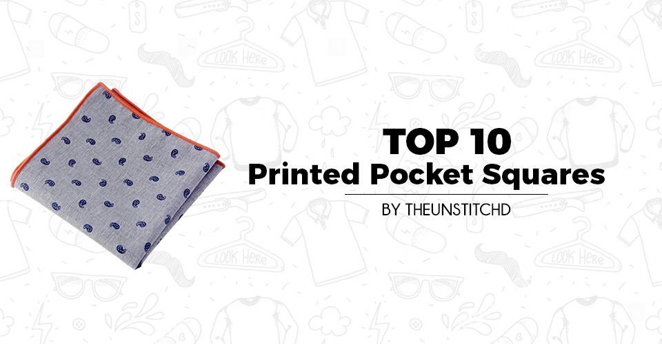 Top 10 Best Printed Pocket Squares for Men